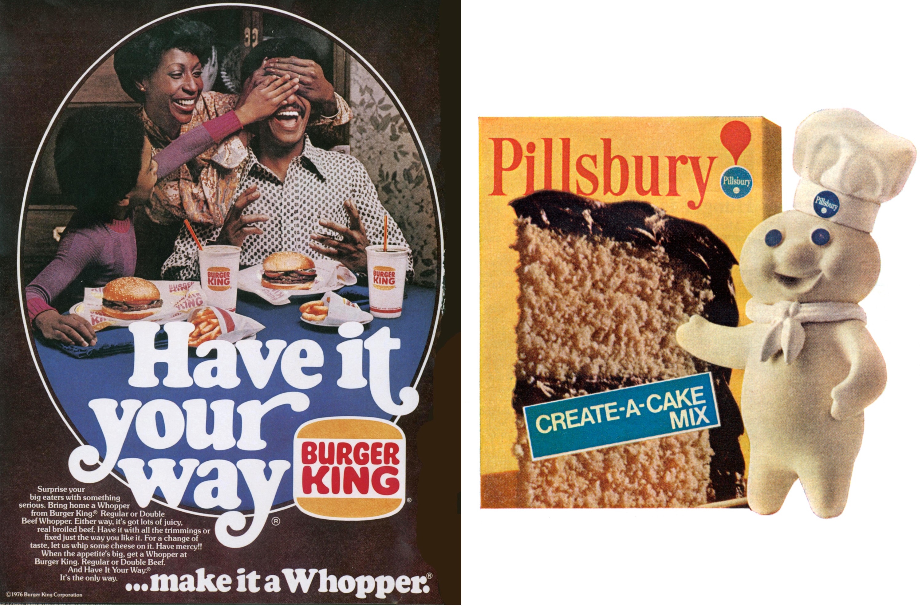 """SWALLOWED UP BY PILLSBURY                                                                                      In 1967, the Burger King Corporation was acquired by the Pillsbury Company. During its years under the Doughboy, the company debuted its famous """"Have it Your Way"""" ad campaign."""