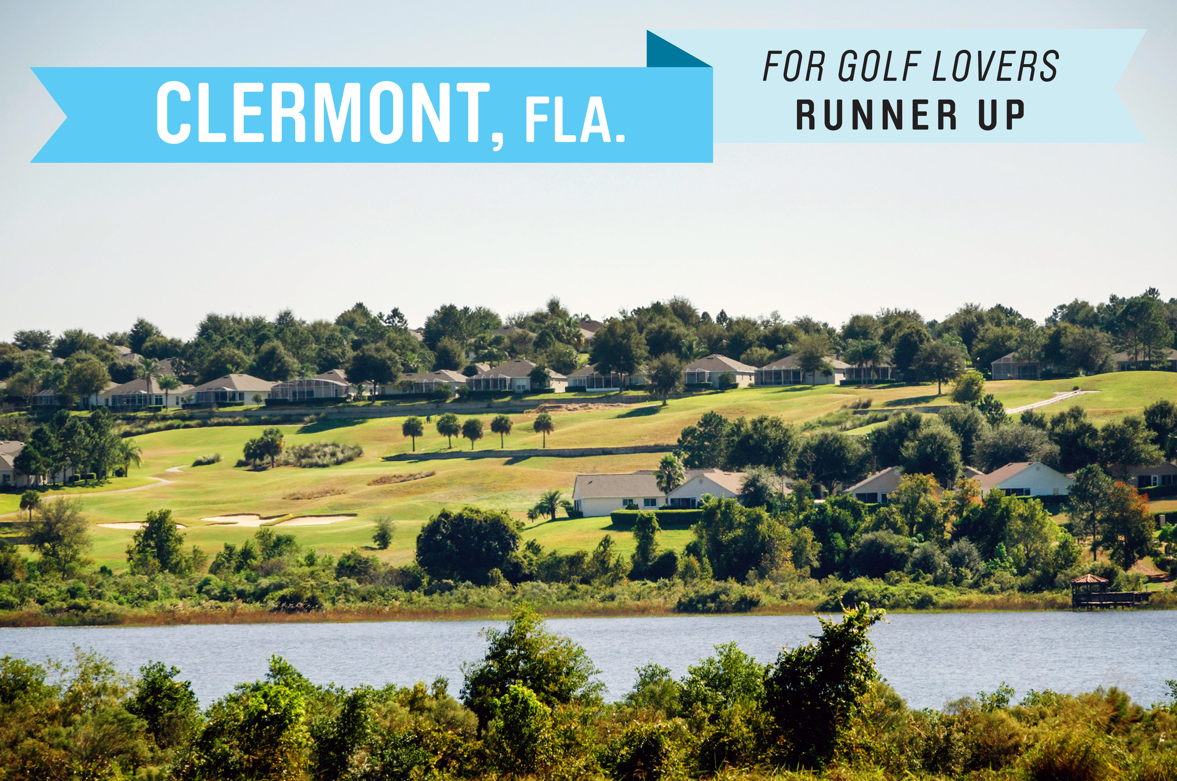 This town west of Orlando has nine public championship golf courses, many of them hilly by Florida standards. The median home costs $190,000, and there is no state income tax.