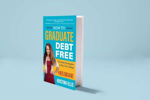 How to Graduate From College Debt-Free (and Regret-Free)