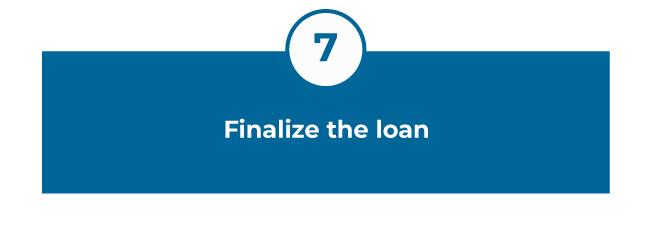 Finalize the loan